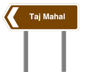 Sign to Taj Mahal
