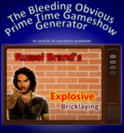 The Bleeding Obvious Prime Time Gameshow Generator
