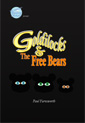 Goldilocks and the Free Bears
