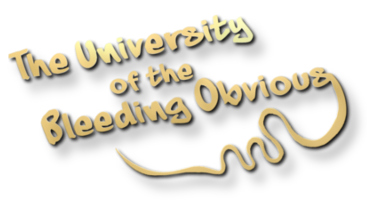 The University of the Bleeding Obvious - probably Britains funniest comedy site